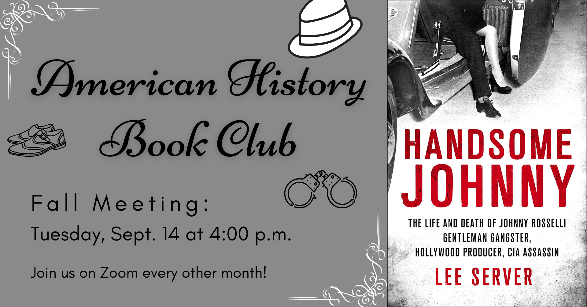 """Text that says """"American History Book Club"""" and a cover of a book titled """"Handsome Johnny: Gentleman Gangster."""""""
