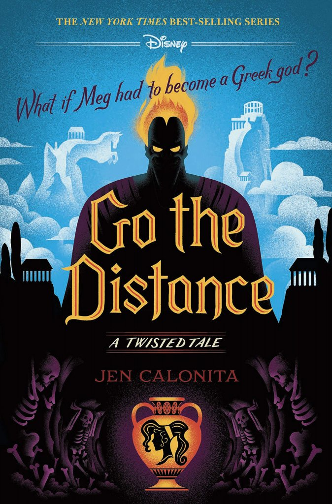 """A blue and black book cover titled """"Go the Distance: A Twisted Tale"""" with a picture of Hades on it."""