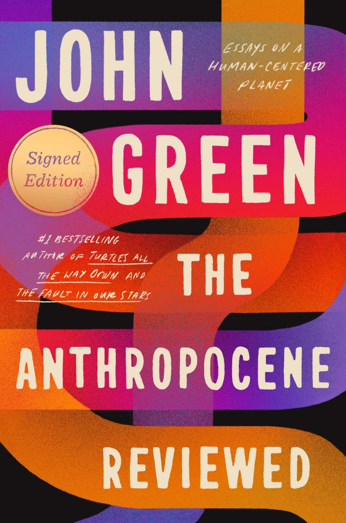 """A colorful book cover titled """"The Anthropocene Review"""""""