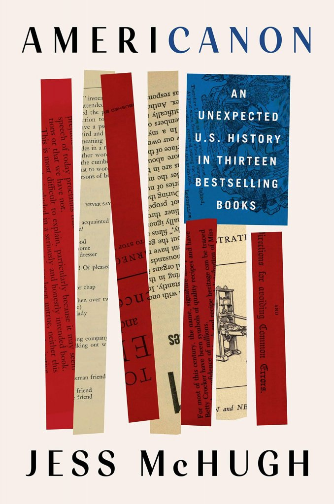 """A book cover designed to look like the American Flag using the spines of books, titled """"Americanon: An Unexpected History in Thirteen Bestselling Books."""""""