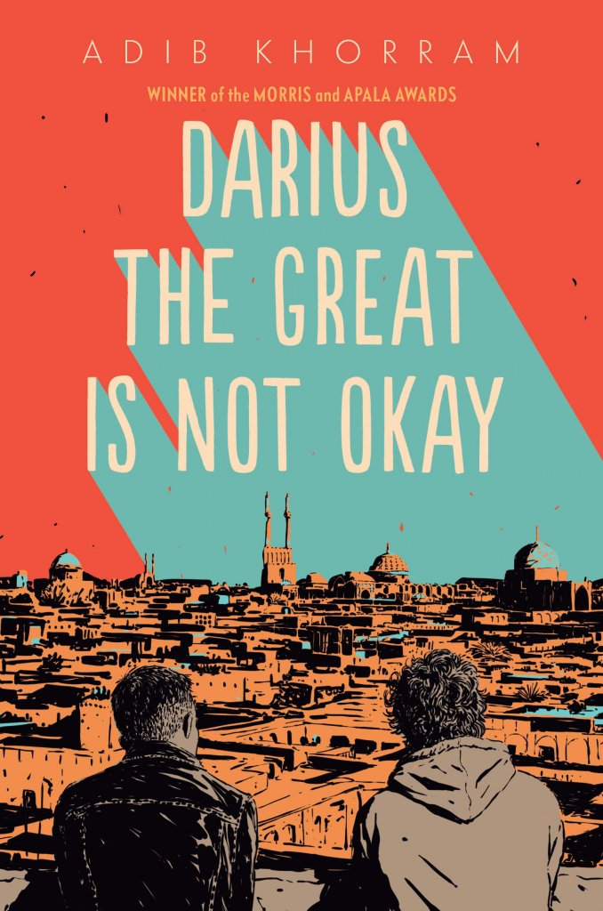 """A book cover with two teens looking over the rooftops in their city, titled """"Darius the Great is Not Okay."""""""